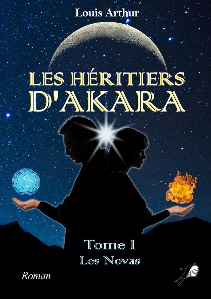 Les Héritiers d'Akara - Tome 1 - Libre 2 Lire